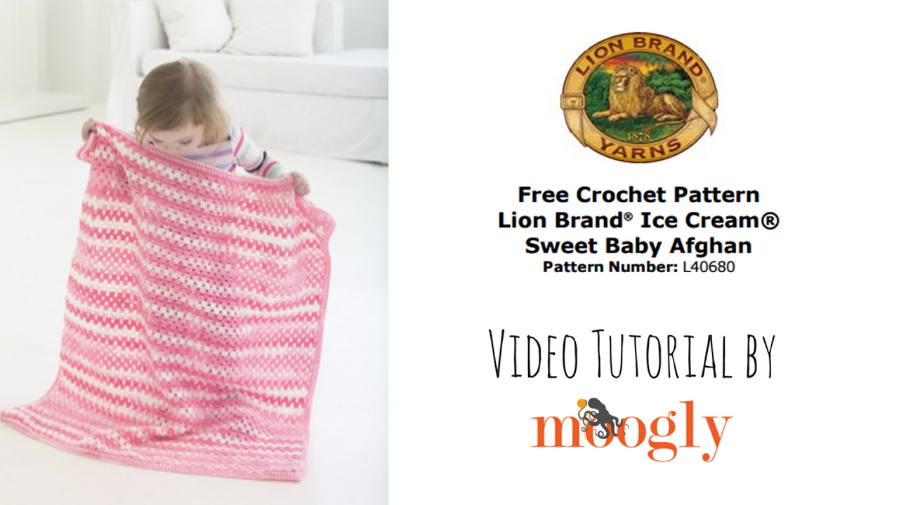 How To Crochet Lion Brand Ice Cream Sweet Baby Afghan Right Handed