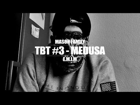 TBT #3 ►MASON FAMILY - MEDUSA FT. GARY...