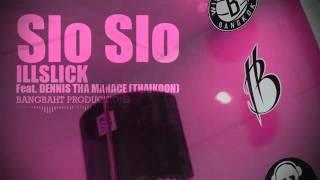 Slo Slo official Adio illslick