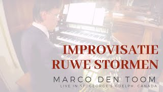 Ruwe stormen / Rough storms MARCO DEN TOOM live in Canada, Guelph - St. George's