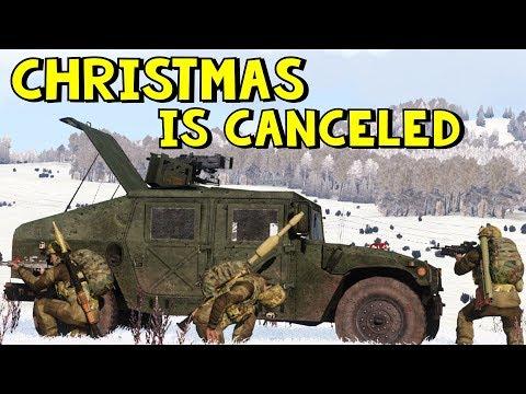 Christmas is Canceled | ArmA 3