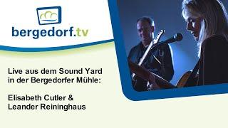 Cutler und Reininghaus - Sound Yard  aus der Bergedorfer Mühle