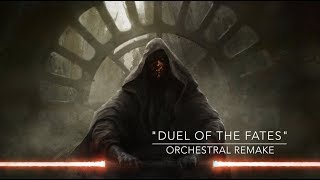 "ORCHESTRAL REMAKE | ""Duel of the Fates"" (Darth Maul's Theme)"