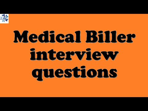 Medical Biller interview questions