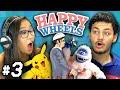 HAPPY WHEELS #3 (Teens React: Gaming)