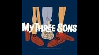 Remembering The Cast From My Three Sons (Reloaded )