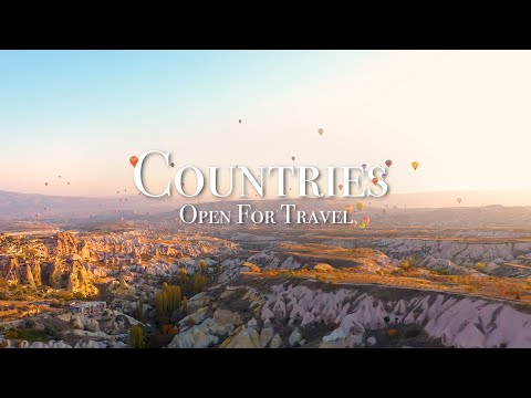 Top 10 Countries Open For Travel