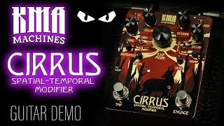 KMA Audio Machines - CIRRUS Delay & Reverb - GUITAR Demo