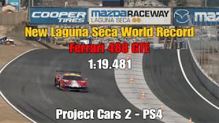 Project Cars 2 | Laguna Seca | World Record | 1:19.481 | Ferrari 488 GTE