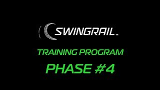 SWINGRAIL -  TRAINING PHASE #4 (Hitting Inside & Outside Pitches)