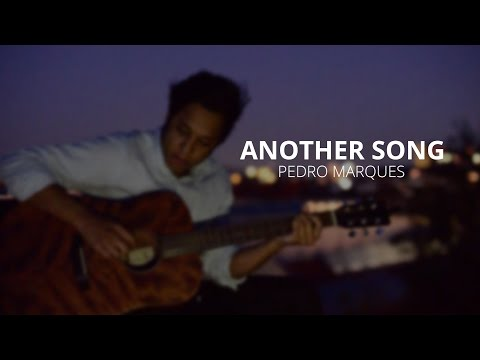 Pedro Marques - Another Song - Rooftop Session