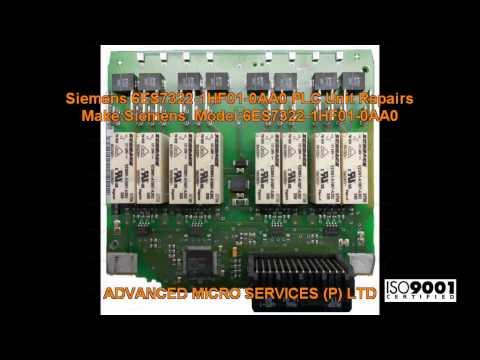 Siemens 6ES7322 1HF01 0AA0 PLC Unit Repairs @ Advanced Micro Services Pvt. Ltd,Bangalore,India