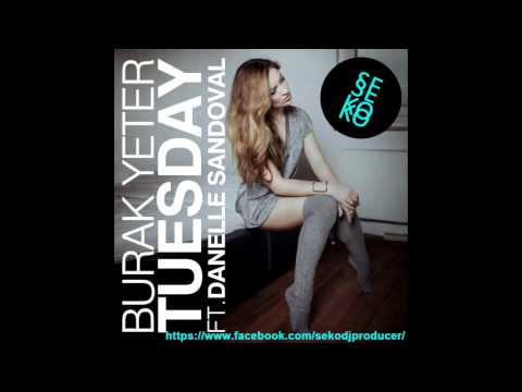 Burak Yeter - Tuesday (Original Mix) [Deep House] [FREE DOWNLOAD]