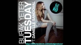 Burak Yeter Tuesday Original Mix Deep House FREE DOWNLOAD.mp3