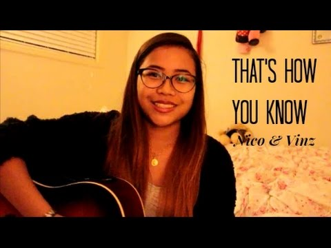 That's How You Know - Nico & Vinz ft. Kid Ink and Bebe Rexha (Cover)