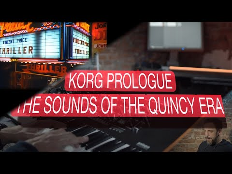 Korg Prologue - the Sounds of the Quincy Jones Era - 60 Sounds of Productions around Quincy Jones