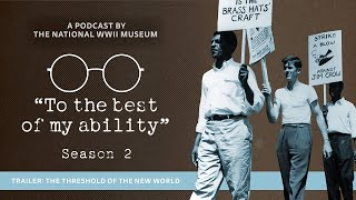 """To the Best of My Ability"" Season 2: The Threshold of the New World"