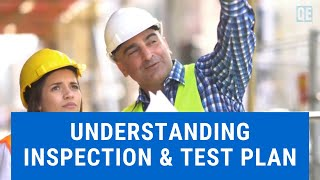 Understanding Inspection and Test Plan
