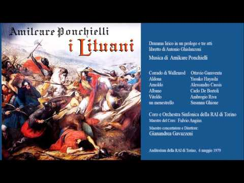 Amilcare Ponchielli  I LITUANI (opera completa) RAI Torino 6.05.1979