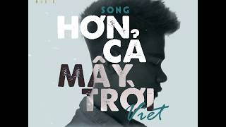 Việt | Hơn Cả Mây Trời (#HCMT) (Official Lyrics Video)