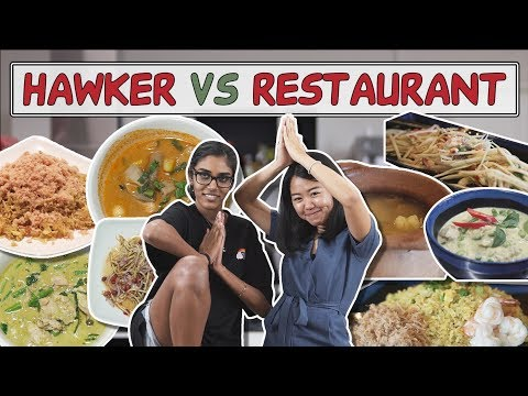 THAI CUISINE | HAWKER VS RESTAURANT | EP 14