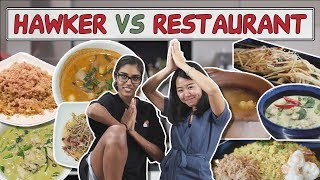 HAWKER VS RESTAURANT | Thai Food: Tom Yum and Green Curry | EP 14