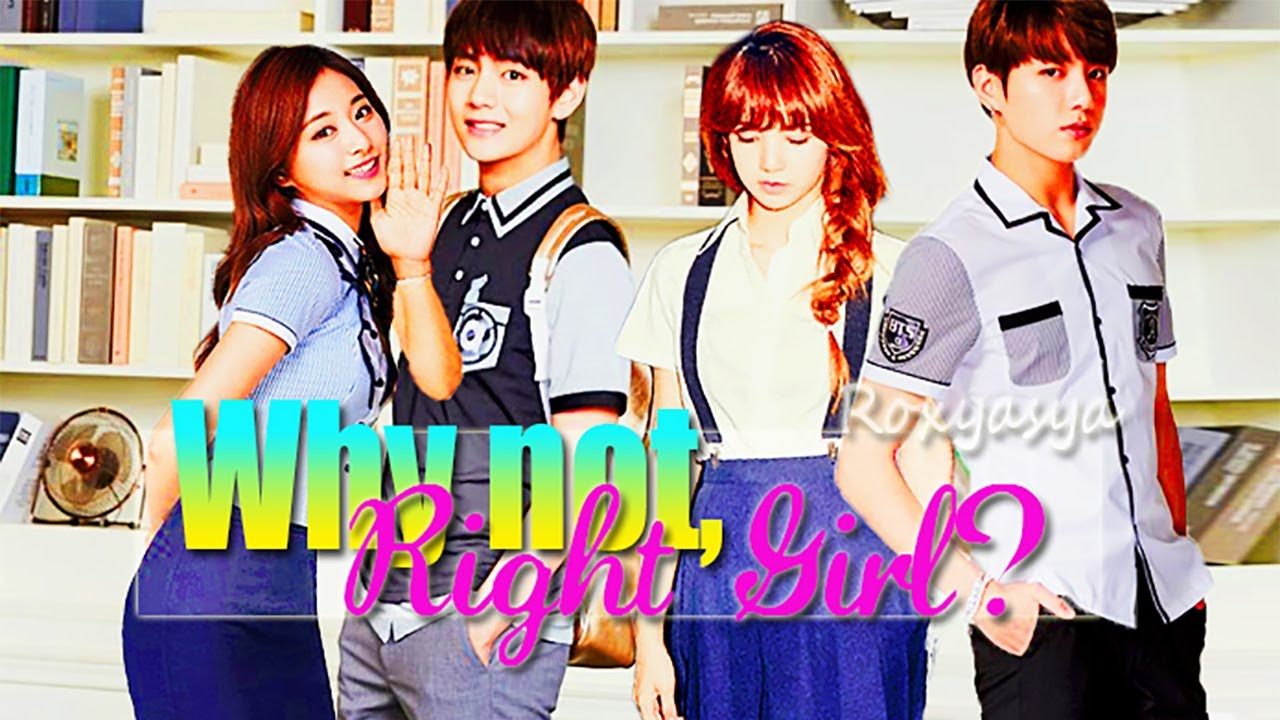 [ FANFICTION STORY TRAILER / WATTPAD ] Why not, Right Girl? ( bts ● twice ●  blackpink )