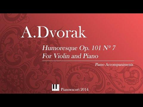 A.Dvorak - Humoresque Op.101 Nº7 (arr.Kreisler)  - Violin and Piano - Piano Accompaniment