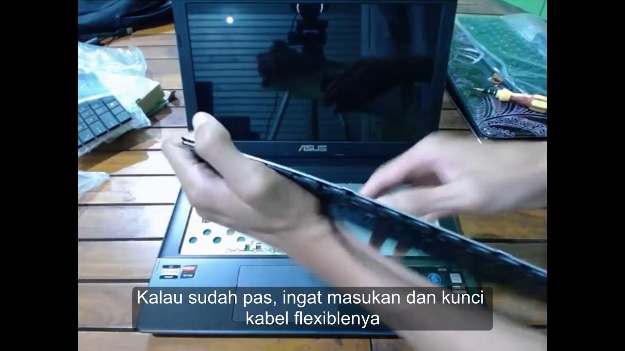 Cara Murah Mengganti Keyboard Laptop Asus X45u Youtube