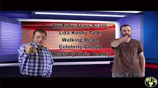 YouTube Stars Scars, Liza Koshy Talk, Walking Dead, Celebrity Gossip News By Chris Tommy