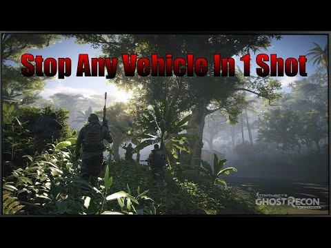 Stop Any Vehicle In 1 Shot - Ghost Recon Wildlands