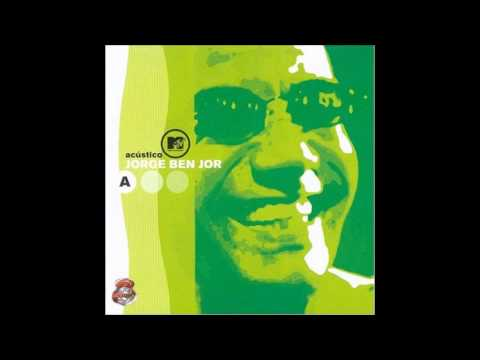 Jorge Ben Jor - Ive Brussel - Acustico MTV (Audio)