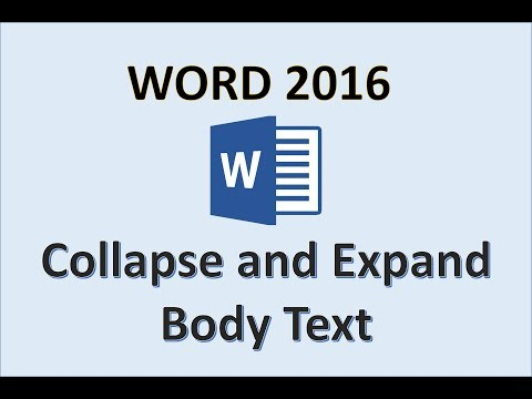 Word 2016 - How To Collapse and Expand Body Text in a Microsoft Office Document - Creating Sections