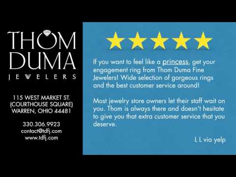Thom Duma Fine Jewelers Reviews - Warren Ohio