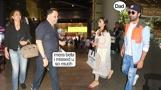 Rishi Kapoor CRYING Meeting Son Ranbir After Long & His GF Alia As He Came Back Aftr His Treatment