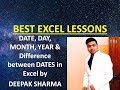 DATE, DAY, MONTH, YEAR Functions in Excel | Best Free Excel Lessons Online by DEEPAK SHARMA