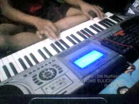 Janji - Siti Nurhalizah Keyboard Techno T9800i OMB SF Rizki Fajar