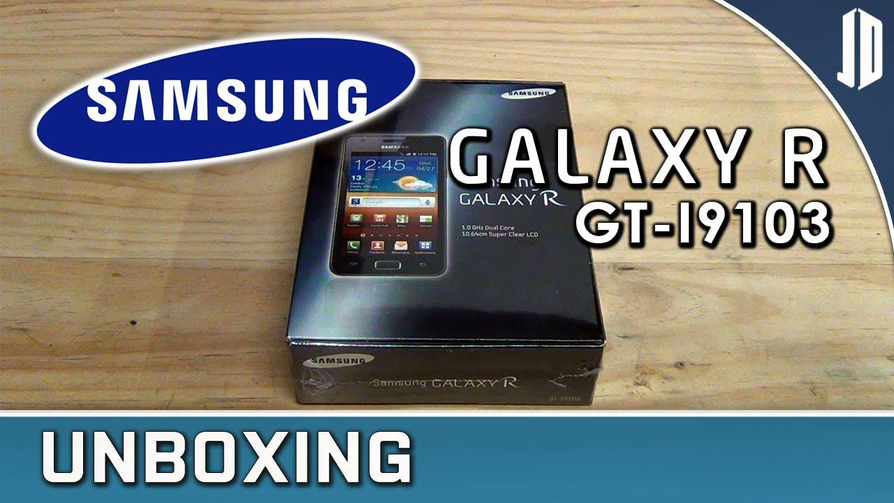 SAMSUNG GALAXY R GT-I9103 Unboxing + Overview