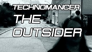 Technomancer ► The Outsider (Psyche Cover) [Official Video]