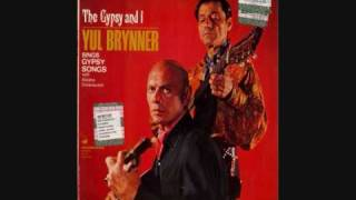 "Yul Brynner  ""The End of the Road"" - Russian Romani Gypsy song"
