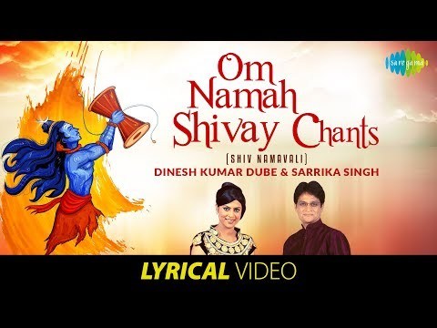 Om Namah Shivay Chants (Shiv Namavali) |  Dinesh Kumar Dube & Sarrika Singh | HD Song