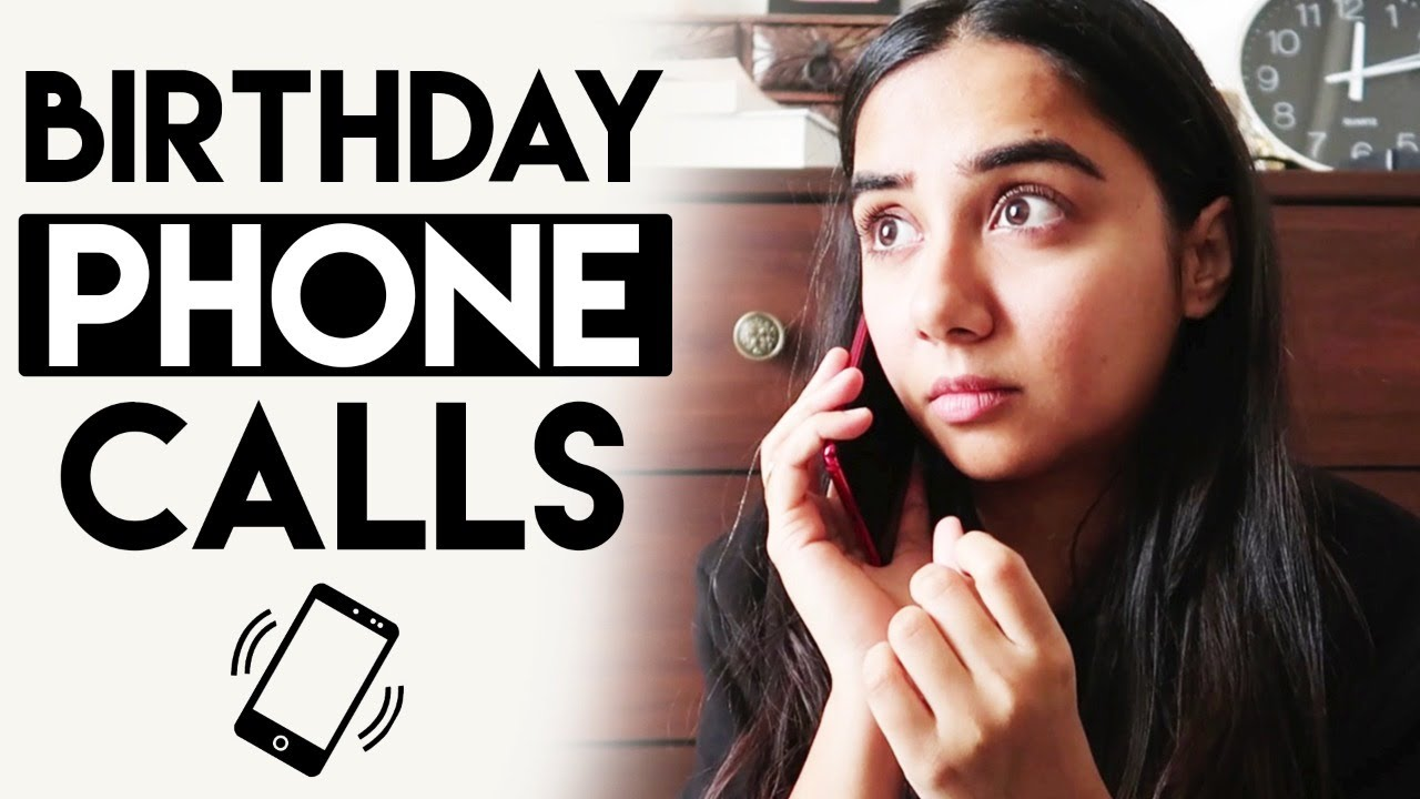 Types Of Birthday Phone Calls | MostlySane