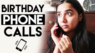 Types Of Birthday Phone Calls | MostlySane