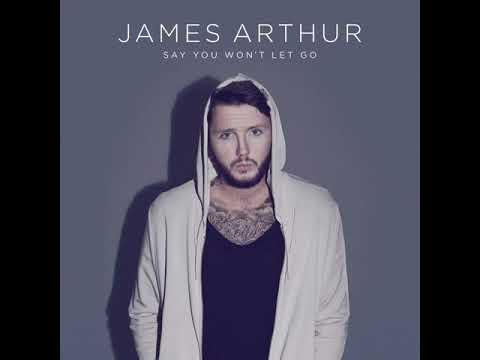 James Arthur - Say You Won't Let Go [MP3 Free Download]