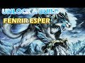 FFBE Global - Unlocking & Building Fenrir Esper