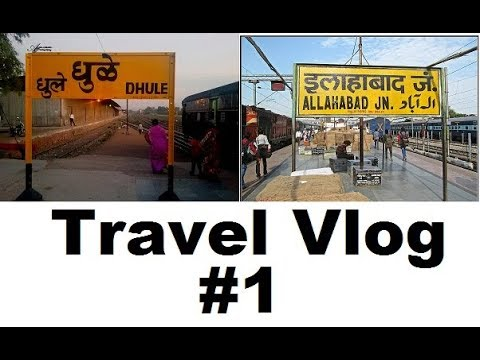 Allahabad To Dhule : Travel Vlog #1