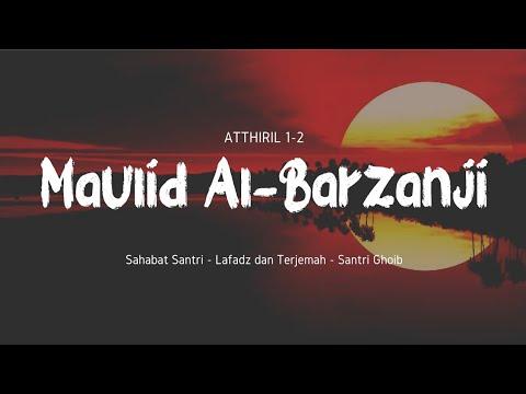 MAULID AL-BARZANJI ~ Beserta Teks Arab dan Terjemah ('Atthiril 1-2) Mp3