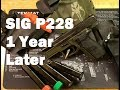 SIG P228 Build 1 Year Later: Cerakote Wear, Mags and Holsters