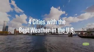 4 Best U.S. Cities for Good Year-Round Weather
