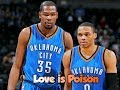 Kevin Durant x Russell Westbrook Love is Poison